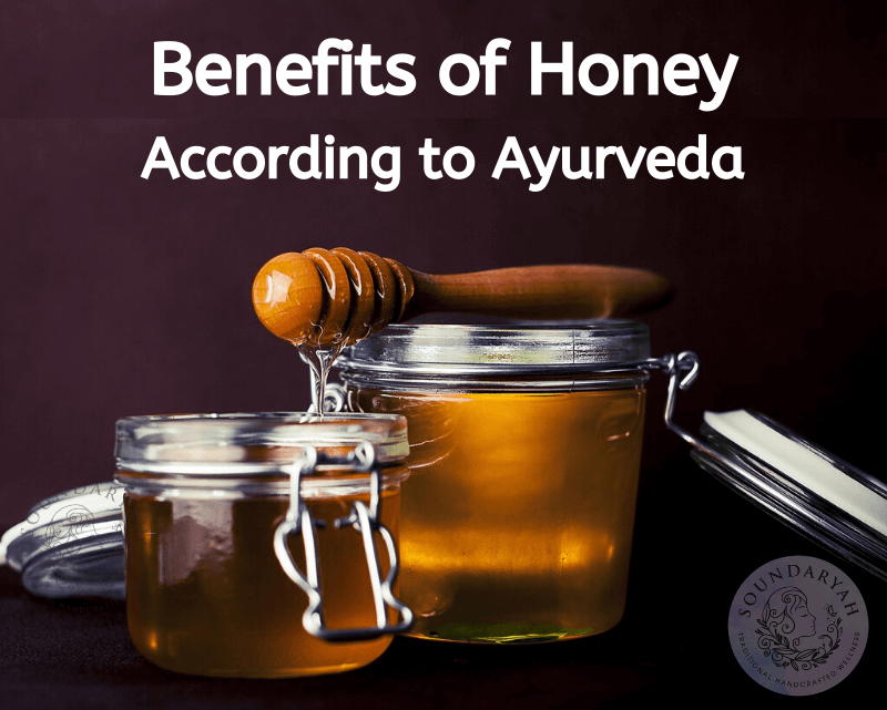 Benefits of Honey According to Ayurveda