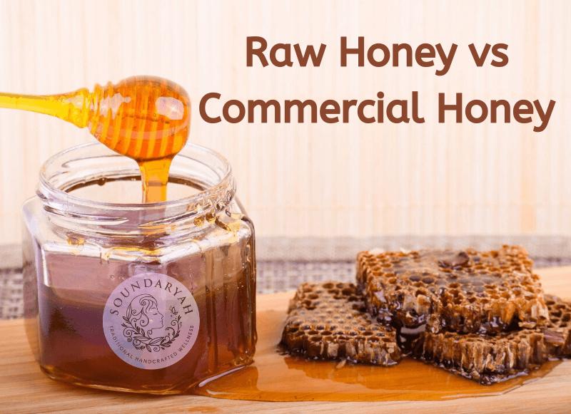 Raw Honey vs Commercial Honey